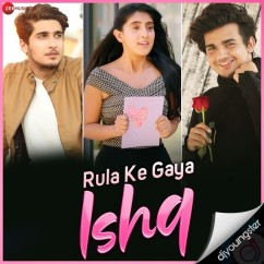 Rula Ke Gaya Ishq song download by Stebin Ben