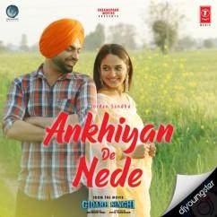 Ankhiyan De Nede song download by Jordan Sandhu