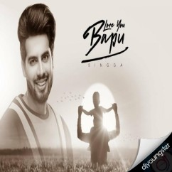 Love You Bapu song download by Singga