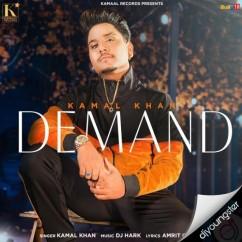 Demand song download by Kamal Khan