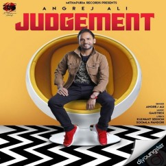 Judgement song download by Angrej Ali