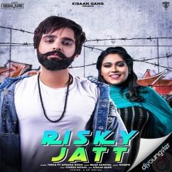 Risky Jatt song download by Tinka