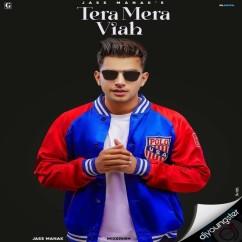 Tera Mera Viah song download by Jass Manak