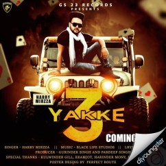 3 Yakke song download by Harry Mirza