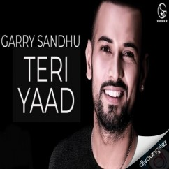 Teri Yaad song download by Garry Sandhu