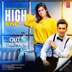 High End song download by Tariq Khan Legacy