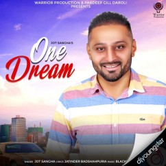 One Dream song download by Jot Sangha