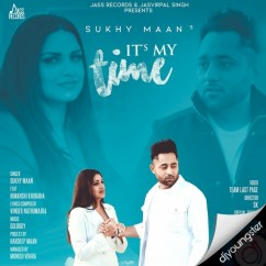 Its My Time song download by Sukhy Maan