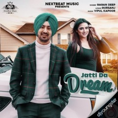 Jatti da Dream song download by Gagan Deep