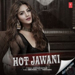 Hot Jawani song download by Sheenam Kaithlik