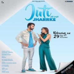 Juti Jharrke song download by Hardeep Grewal