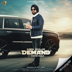 Demand song download by Kawal Bhullar