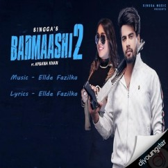 Badmaashi 2 song download by Singga