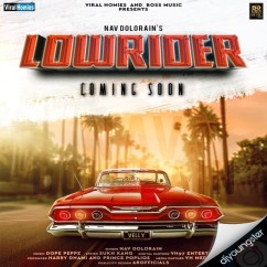 Lowrider song download by Nav Dolorain