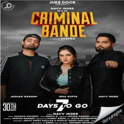 Criminal Bande song download by Navv Inder