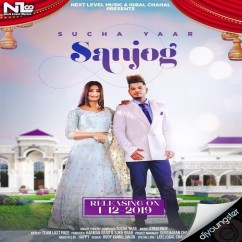 Sanjog song download by Sucha Yaar
