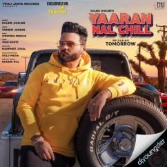 Yaaran Naal Chill song download by Kulbir Jhinjer