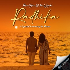 Radhika song download by Shaan