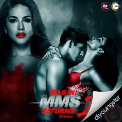 Ragini MMS Returns Season 2 song download by Meet Bros