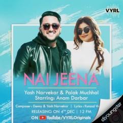 Nai Jeena song download by Yash Narvekar