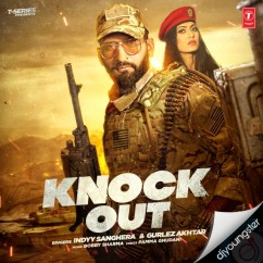 Knock Out song download by Indyy Sanghera