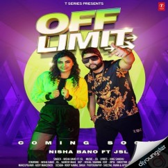 Off Limit song download by Nisha Bano