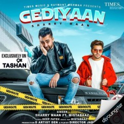 Gediyaan song download by Sharry Maan