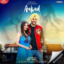 Aakad song download by Sanam Parowal