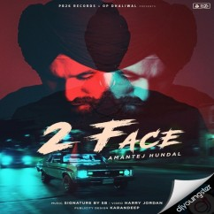 2 Face song download by Amantej Hundal