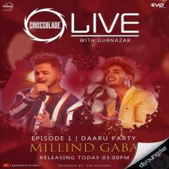 Daaru Party song download by Millind Gaba