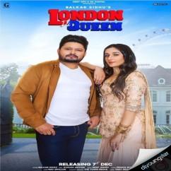London Di Queen song download by Balkar Sidhu