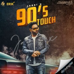90s Touch song download by Jassi X