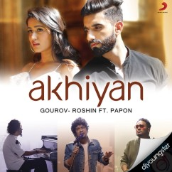 Akhiyan song download by Papon