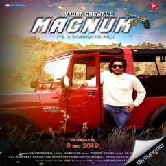 Magnum song download by Vadda Grewal