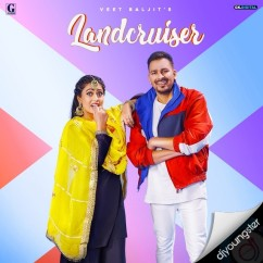 Landcruiser song download by Veet Baljit