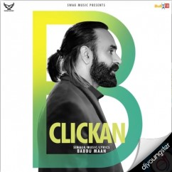 Clickan song download by Babbu Maan