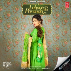 Lahore Da Paranda song download by Kaur B