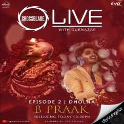 Dholna song download by B Praak