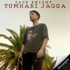 Tumhari Jagga song download by Zack Knight