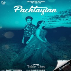Pachtayian song download by Mehar Vani