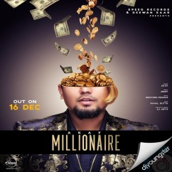 Millionaire song download by Akay