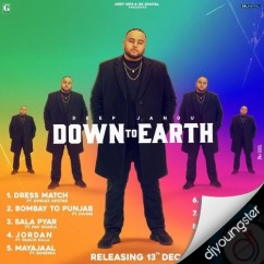 Down To Earth song download by Deep Jandu