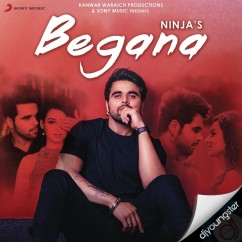 Begana song download by Ninja
