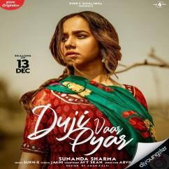 Duji Vaar Pyar song download by Sunanda Sharma