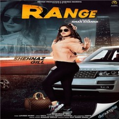 Range song download by Shehnaz Gill