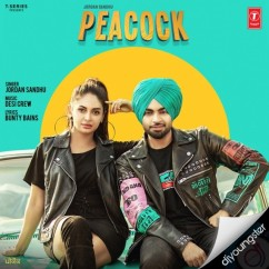 Peacock song download by Jordan Sandhu