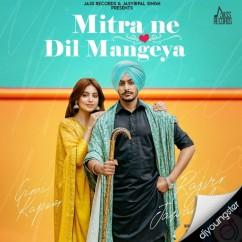 Mitra Ne Dil Mangeya song download by Rajvir Jawanda