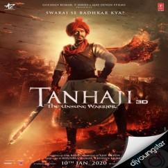 Tanhaji song download by Sukhwinder Singh