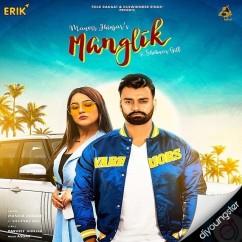Manglik song download by Manvir Jhinjar
