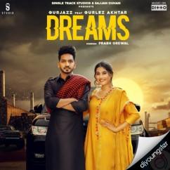 Dreams ft Gurlej Akhtar song download by Gurjazz